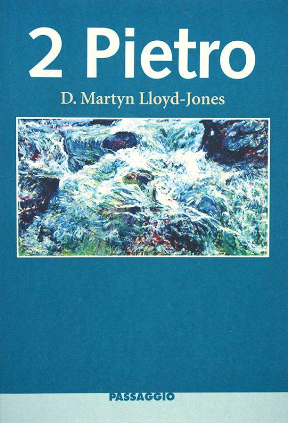 2 Pietro - D. Martyn Lloyd-Jones