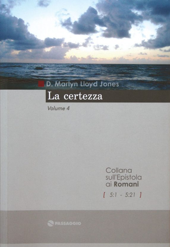 La Certezza - D. Martyn Lloyd-Jones