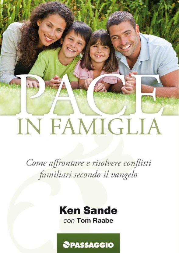 Pace in famiglia - Ken Sande