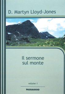 Il sermone sul monte - D. Martyn Lloyd-Jones
