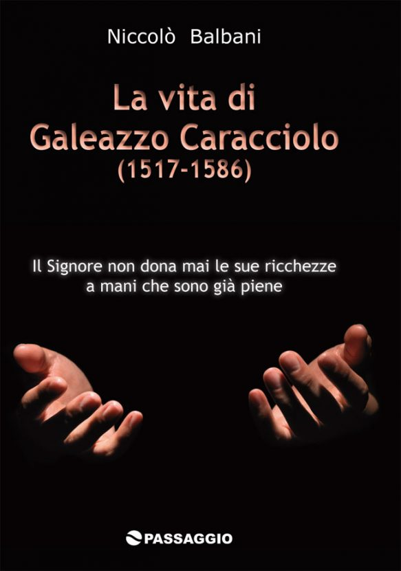 La vita di Galeazzo Caracciolo