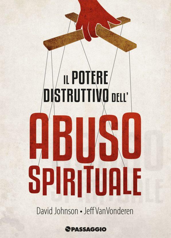 IlPotereDistruttivo-abuso-spirituale