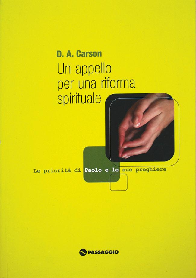Un appello per una riforma spirituale