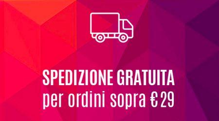 Spedizione gratuita su ordini sopra €29